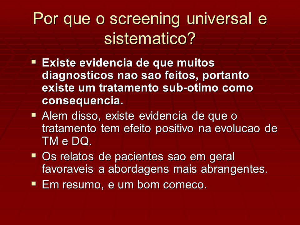 Por que o screening universal e sistematico.