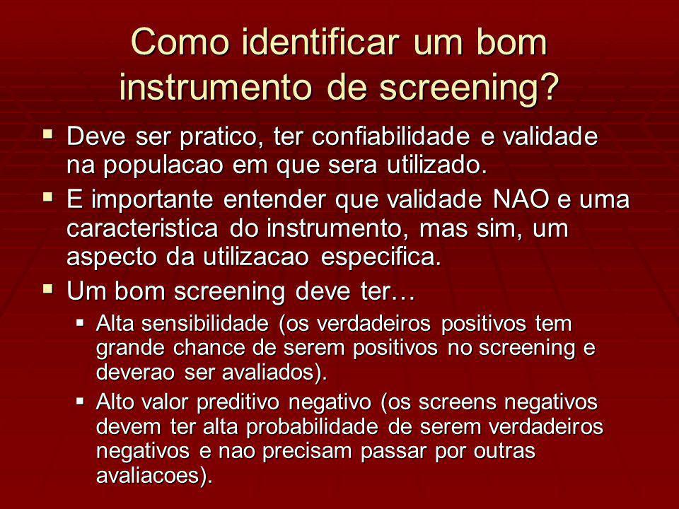 Como identificar um bom instrumento de screening.