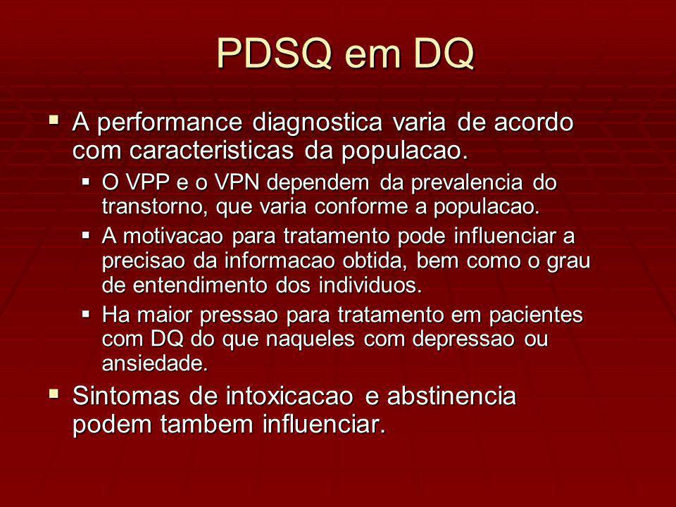 A performance diagnostica varia de acordo com caracteristicas da populacao.