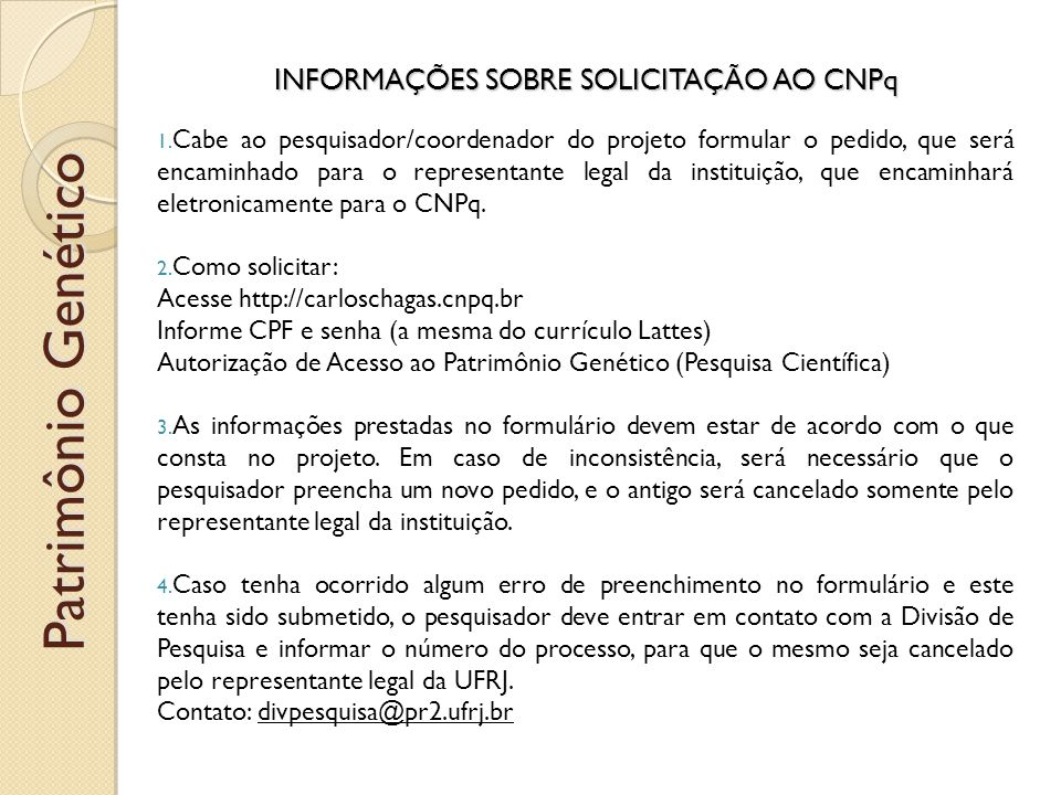 INFORMAÇÕES SOBRE SOLICITAÇÃO AO IBAMA 1.