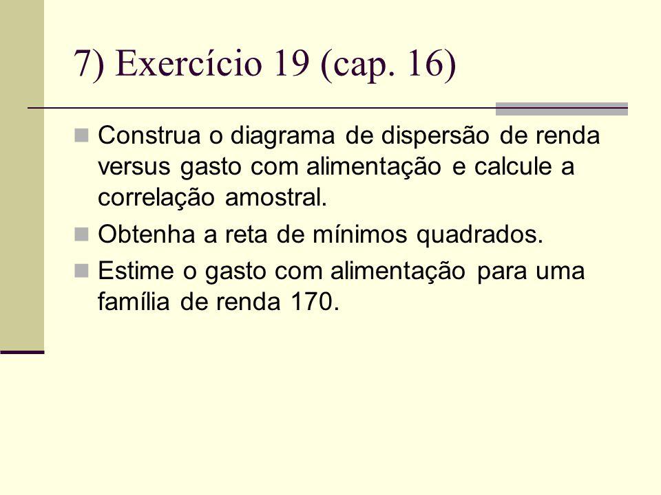 7) Exercício 19 (cap.