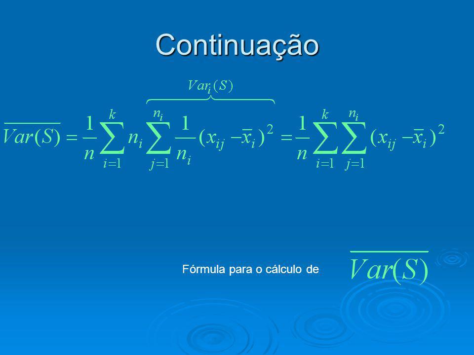 Continuação Fórmula para o cálculo de