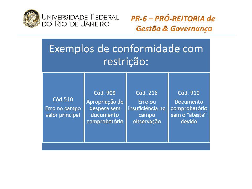 Exemplos de conformidade com restrição: Cód.510 Erro no campo valor principal Cód.