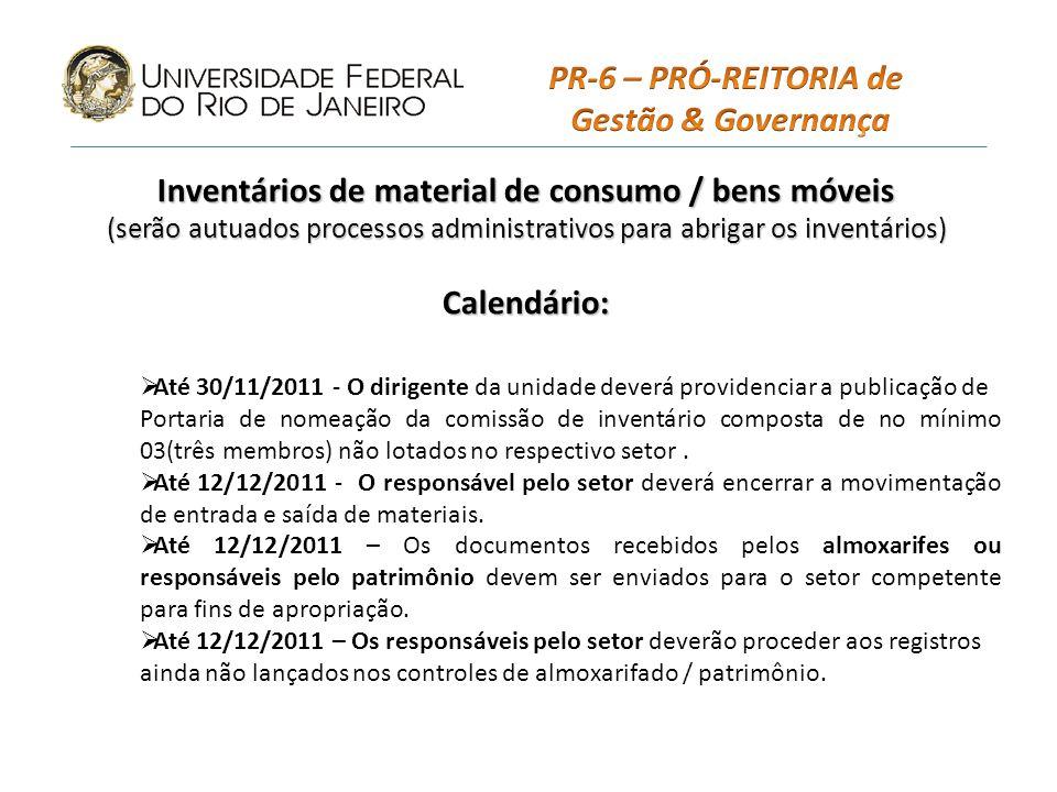 Até 13/12/2011 – O responsável pelo almoxarifado deverá apresentar a comissão relatório similar ao modelo D, anexo da instrução normativa.