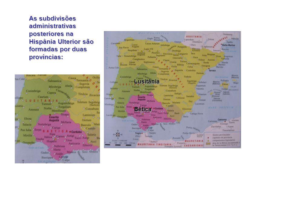 Localizalização da Ulterior e tipo de colonização Andaluzia Portugal Oeste da Espanha A colonização da Hispânia Ulterior caracterizava-se por uma povo