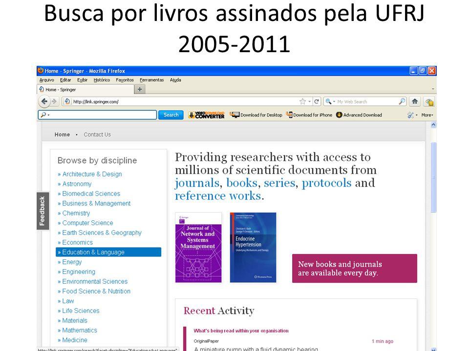 Busca por livros assinados pela UFRJ 2005-2011