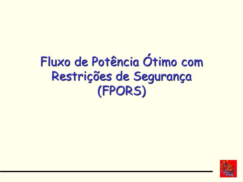 Fluxo de Potência Ótimo com Restrições de Segurança (FPORS)