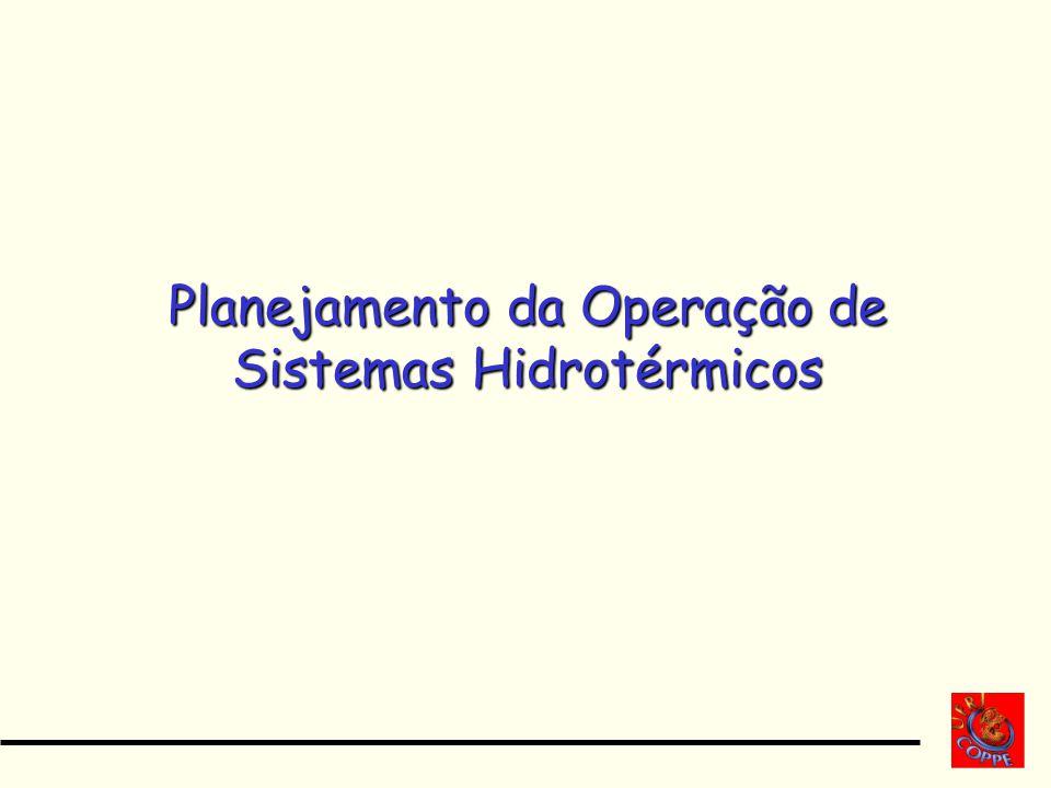 Planejamento da Operação de Sistemas Hidrotérmicos