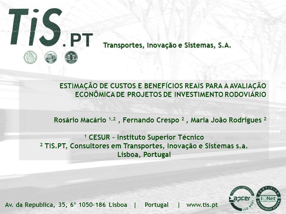ANPET – Rio de Janeiro 20.11.07 TIS.PT – Transportes Inovação e Sistemas, S.A. Slide 1 | ### Transportes, Inovação e Sistemas, S.A. Av. da Republica,