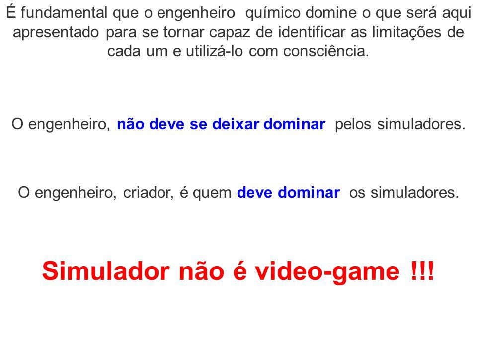 Simulador não é video-game !!! O engenheiro, não deve se deixar dominar pelos simuladores. O engenheiro, criador, é quem deve dominar os simuladores.