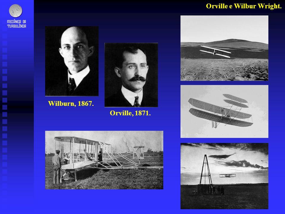 Orville e Wilbur Wright. Wilburn, 1867. Orville, 1871.