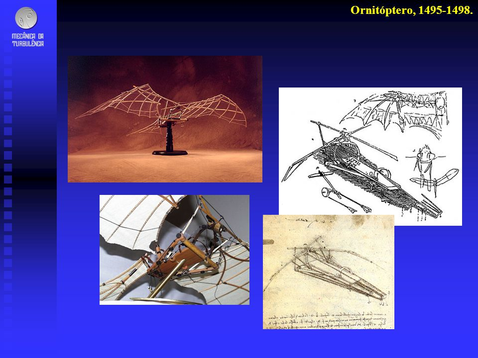 Ornitóptero, 1495-1498.