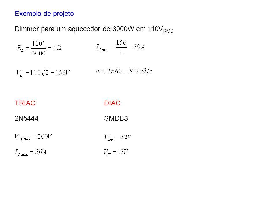 Exemplo de projeto Dimmer para um aquecedor de 3000W em 110V RMS TRIAC 2N5444 DIAC SMDB3