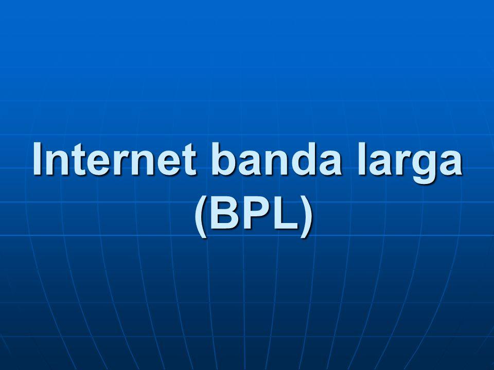 Internet banda larga (BPL)