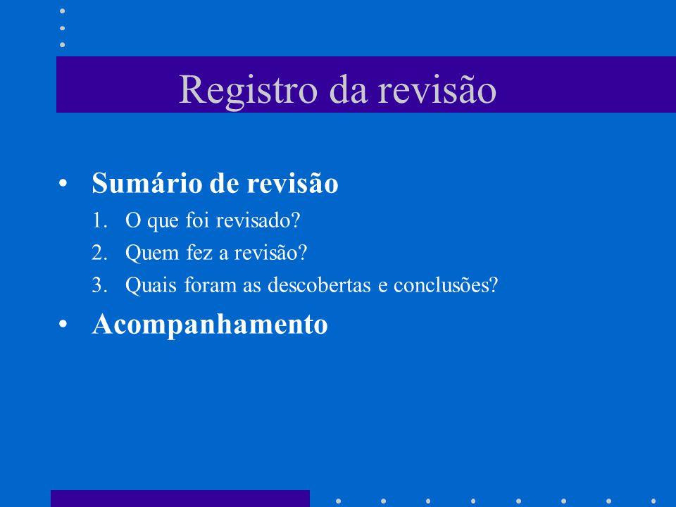 Registro da revisão Sumário de revisão 1.O que foi revisado.
