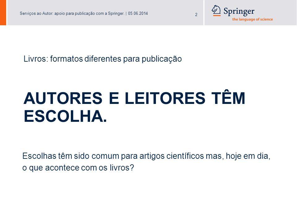 Serviços ao Autor: apoio para publicação com a Springer.   05.06.2014 23