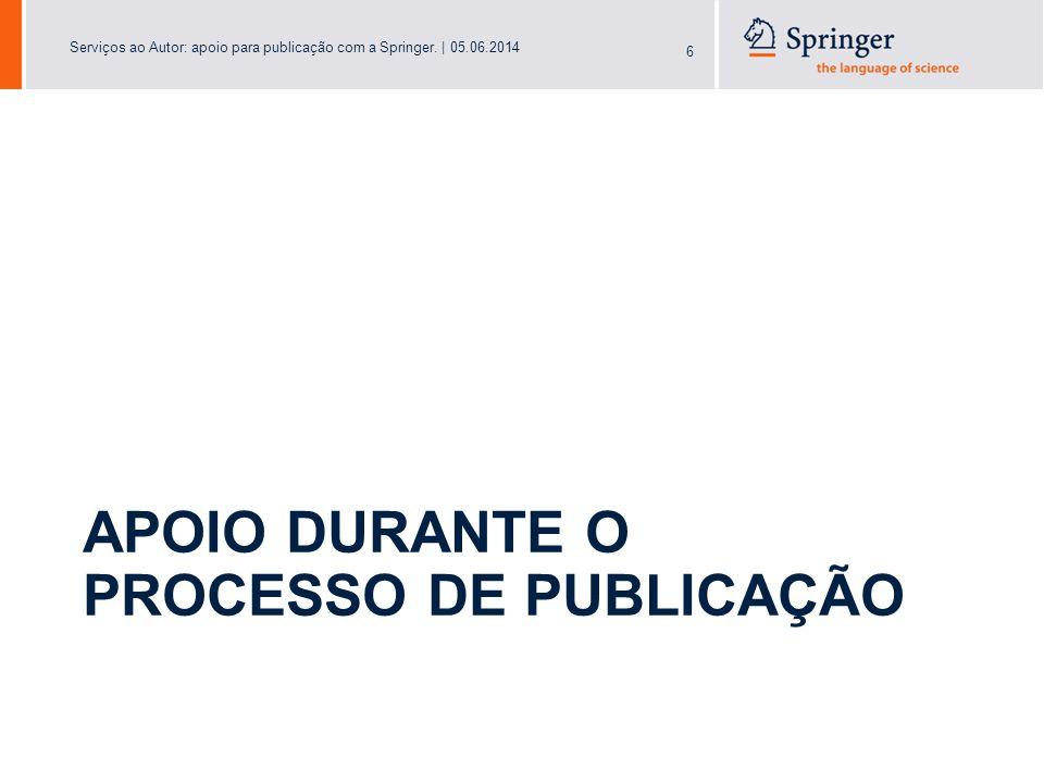 Serviços ao Autor: apoio para publicação com a Springer.   05.06.2014 27