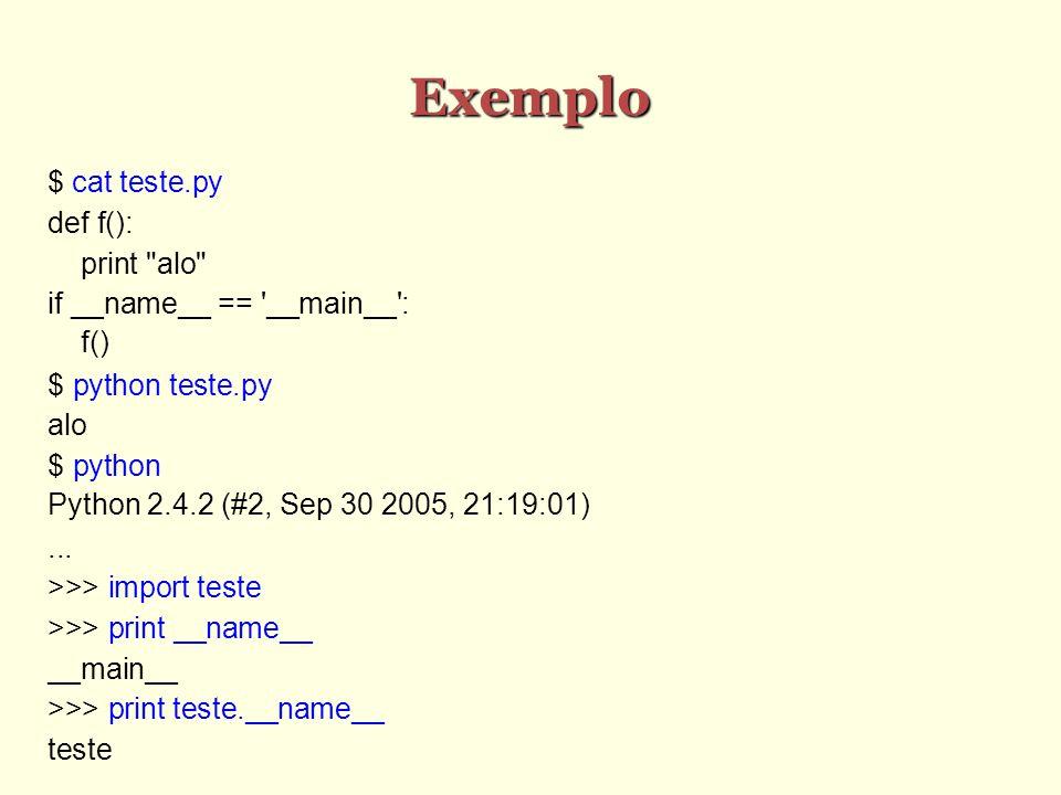 Pacotes São hierarquias de módulos Um pacote é um diretório que contém um arquivo chamado __init__.py O pacote deve estar em um dos diretórios nos quais o Python busca por módulos Para importar o pacote, use o nome do diretório O programa correspondente ao pacote é __init__.py