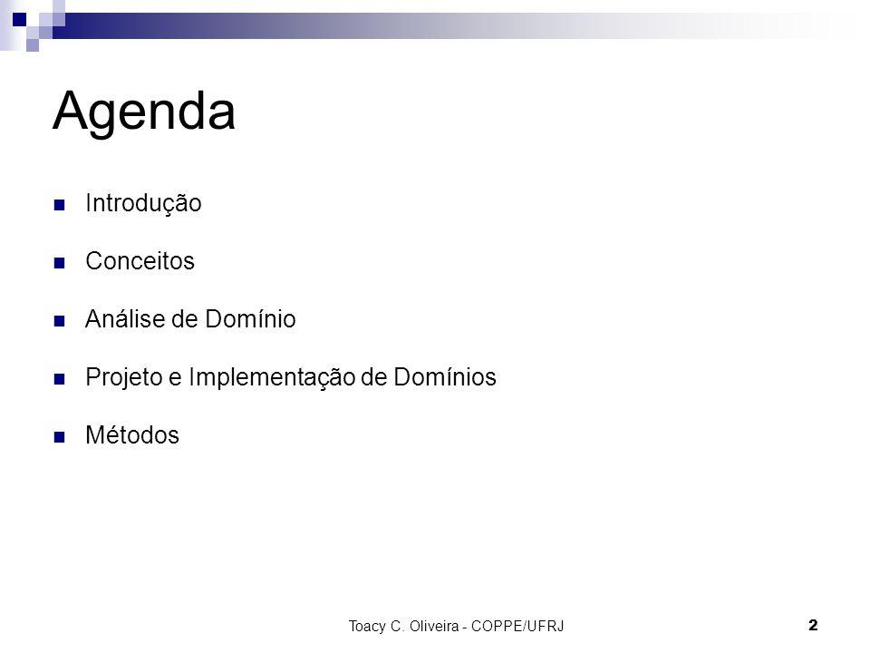 2 Agenda Introdução Conceitos Análise de Domínio Projeto e Implementação de Domínios Métodos