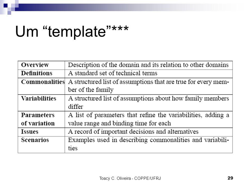 Toacy C. Oliveira - COPPE/UFRJ 29 Um template***