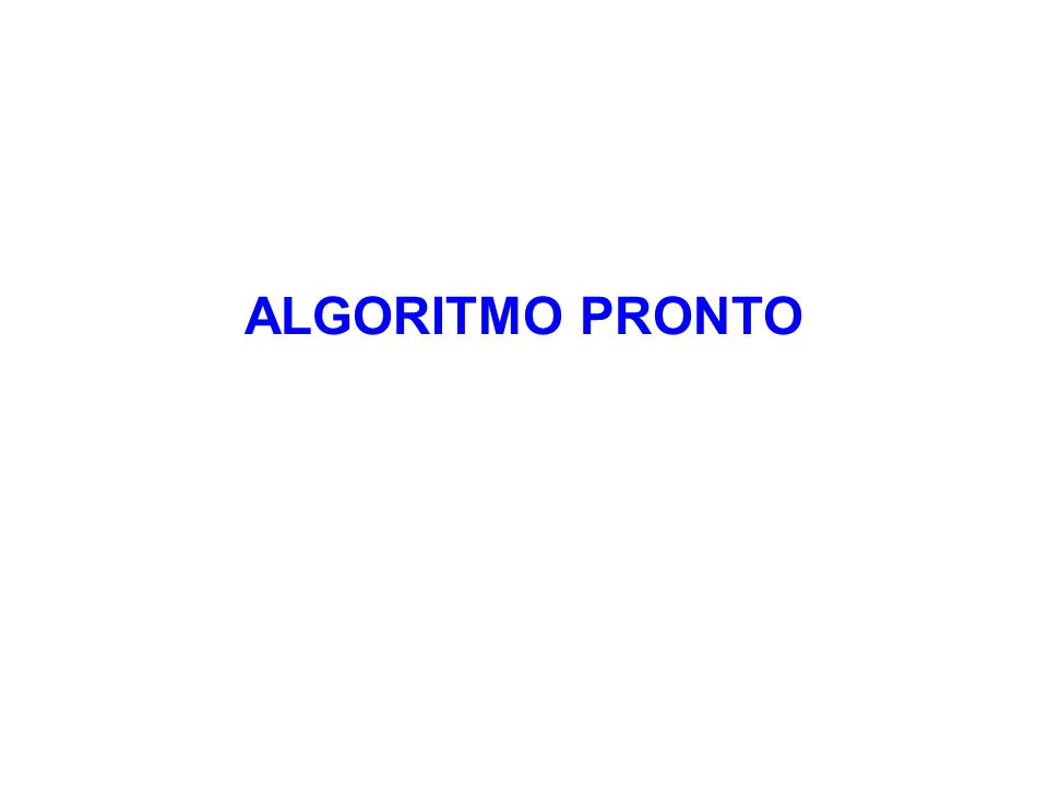 ALGORITMO PRONTO