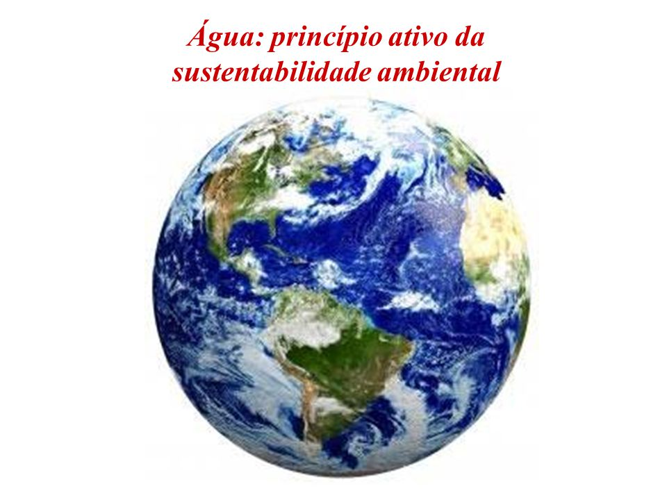 DISTRIBUIÇÃO DAS RESERVAS DE ÁGUA NO PLANETA (Mays, 1996, apud Mierzwa e Hespanhol, 2005) Volume total de água: 1.385.984.000 km 3 Oceanos – 96,50% Água salobra – 0,97% Água doce – 2,53%