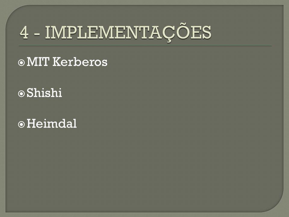 MIT Kerberos Shishi Heimdal