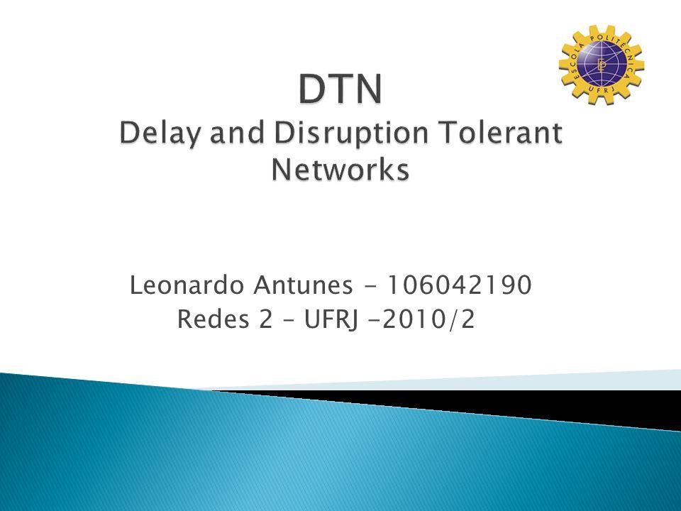 Leonardo Antunes - 106042190 Redes 2 – UFRJ -2010/2
