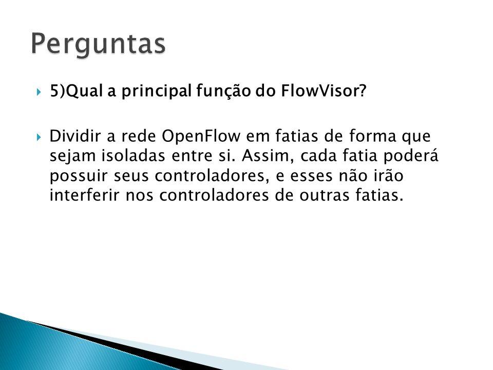 Dividir a rede OpenFlow em fatias de forma que sejam isoladas entre si. Assim, cada fatia poderá possuir seus controladores, e esses não irão interfer