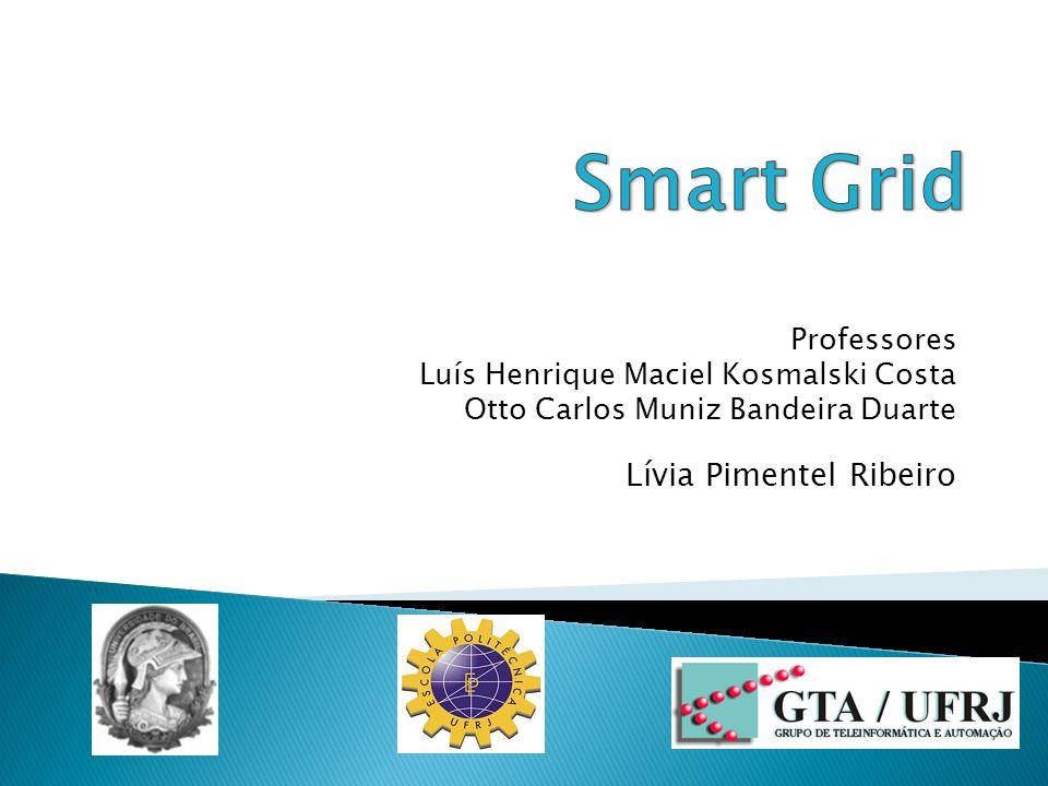 Consumo: consumidor conectado à rede Fonte: IEEE Smart GridIEEE Smart Grid