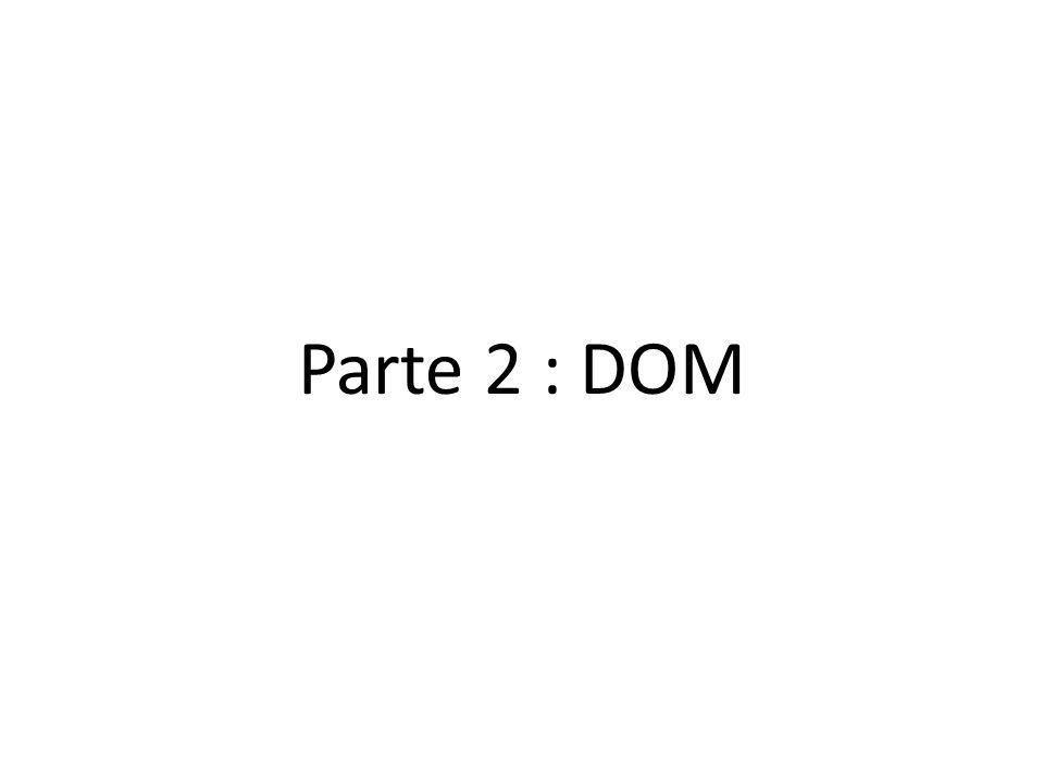 Parte 2 : DOM