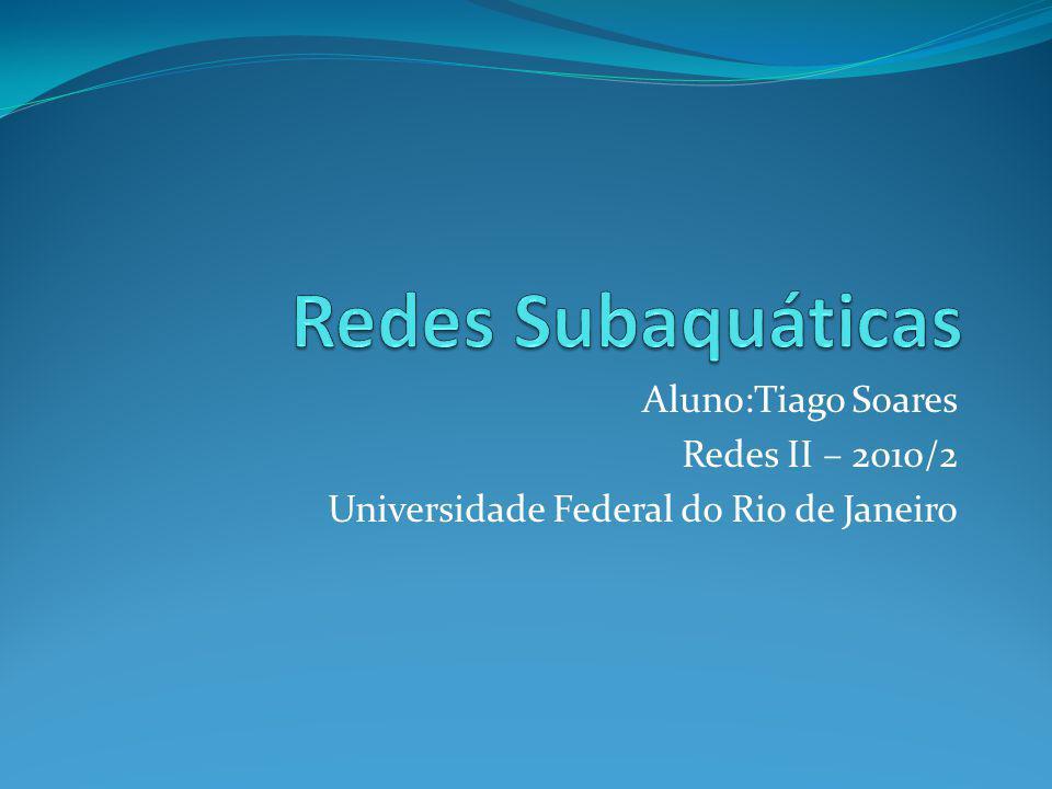 Aluno:Tiago Soares Redes II – 2010/2 Universidade Federal do Rio de Janeiro