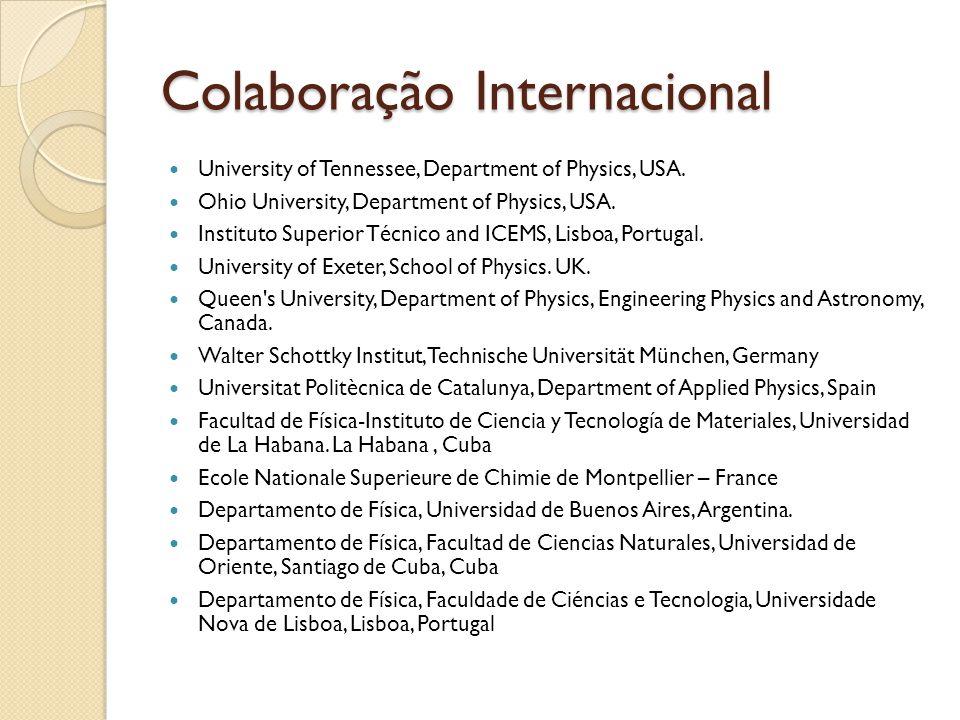 Colaboração Internacional University of Tennessee, Department of Physics, USA.