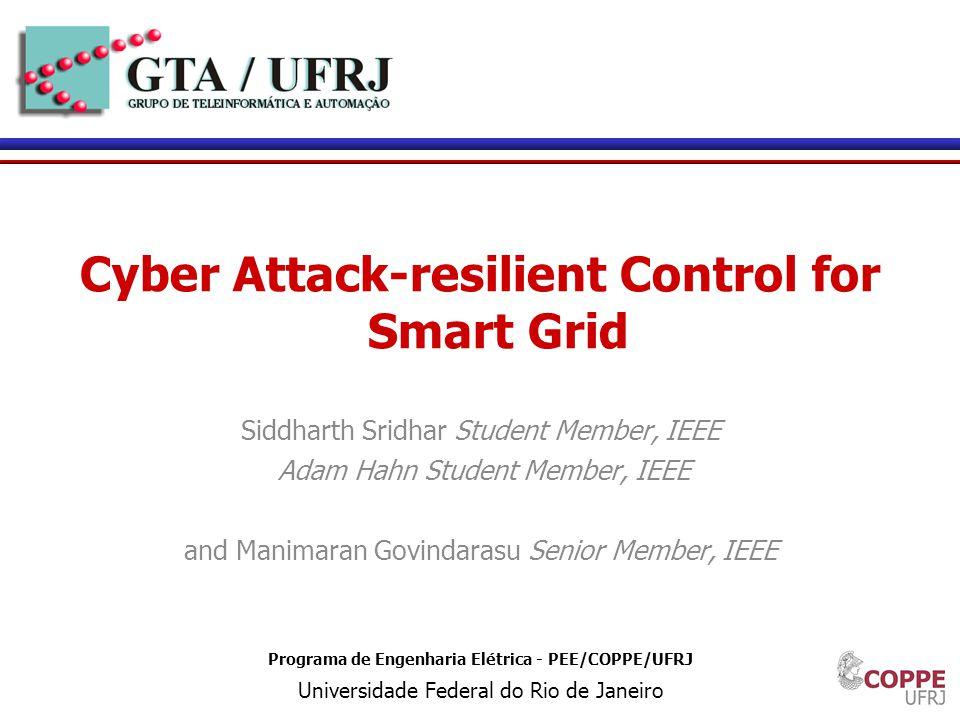 2 Introdução SmartGrid cria novos cenários nos sistemas de eletrônica de potencia Infraestrutura de comunicações é necessária para SmartGrid Superfície disponível para ataques efetivos é acrescentada