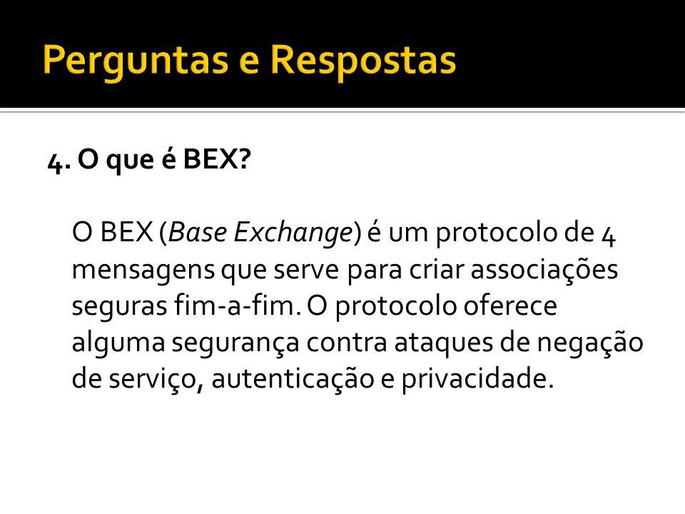 4. O que é BEX.