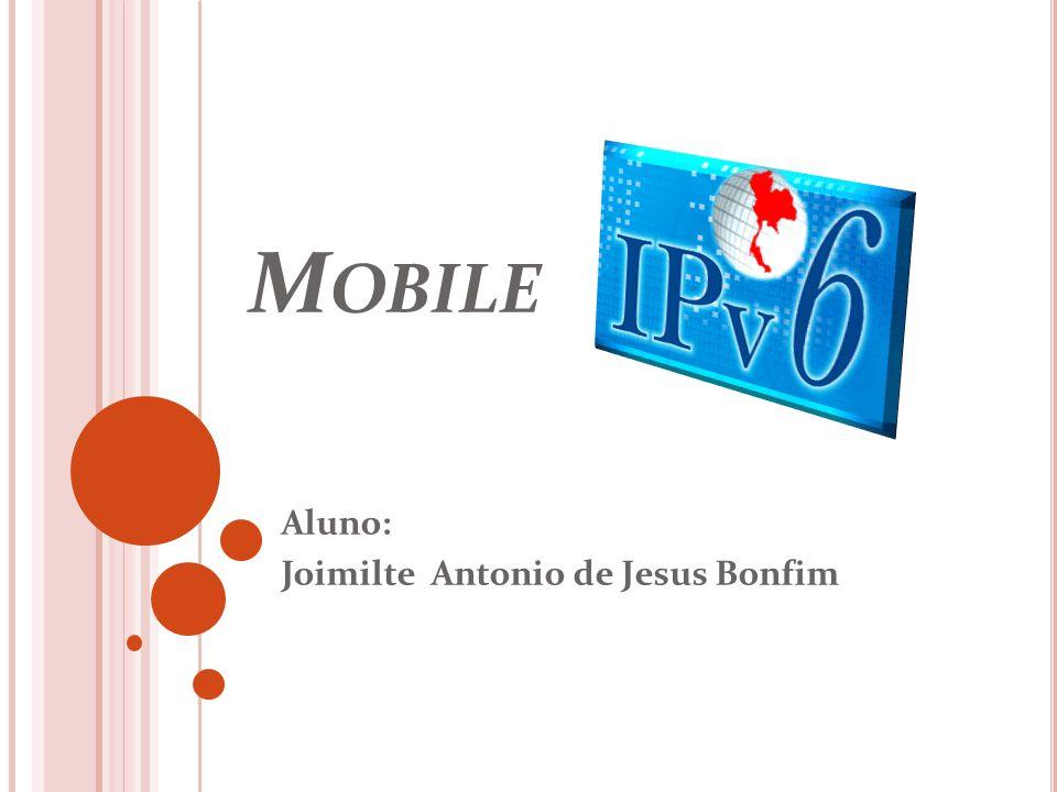 M OBILE Aluno: Joimilte Antonio de Jesus Bonfim