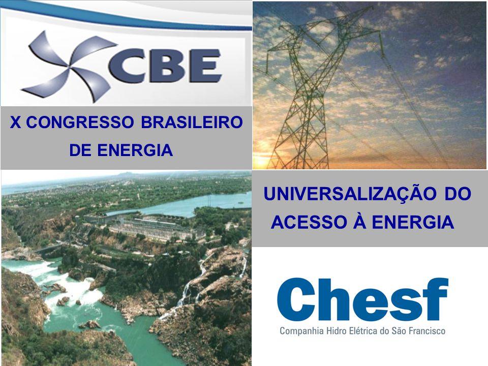 UNIVERSALIZAÇÃO DO ACESSO À ENERGIA X CONGRESSO BRASILEIRO DE ENERGIA