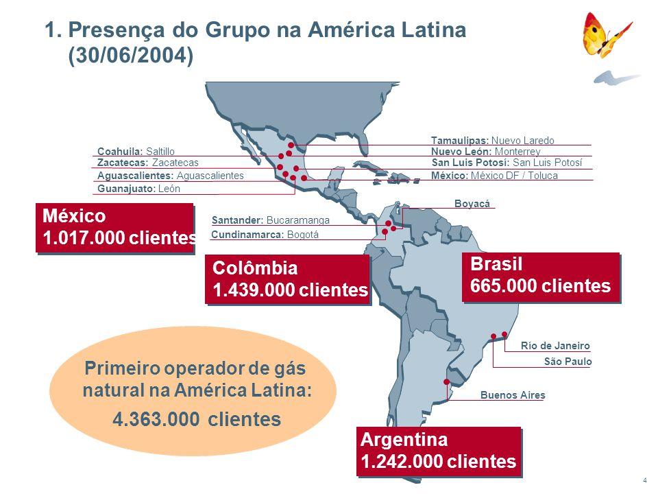 4 Buenos Aires Tamaulipas: Nuevo Laredo Río de Janeiro São Paulo 1. Presença do Grupo na América Latina (30/06/2004) Primeiro operador de gás natural