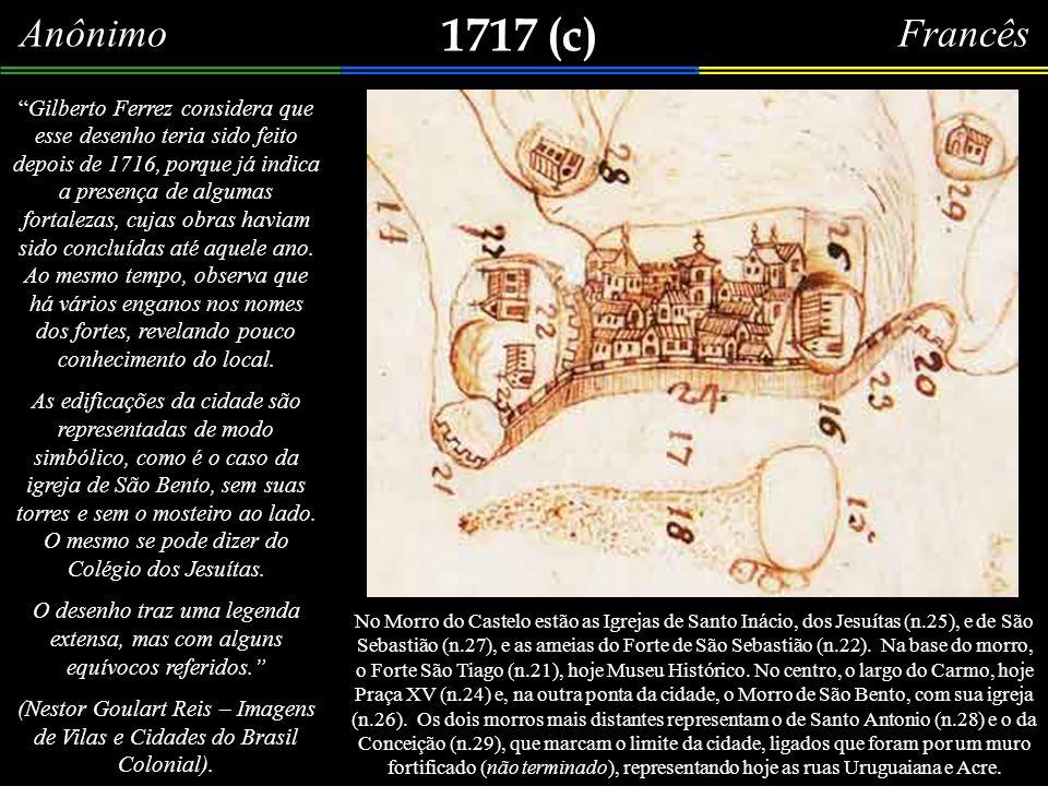 1713 Planta da Cidade de São Sebastião do Rio de Janeiro, com suas Forttificações. Bico de pena a nanquim, aquarelado, 57,5 x 87,0m, original sem assi