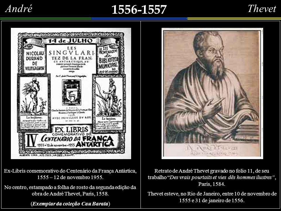 1551 Raríssimo opúsculo, impresso em 1551, no qual há um capítulo referente ao Brasil, acompanhado de uma bela ilustração. Tem o seguinte título:CEST