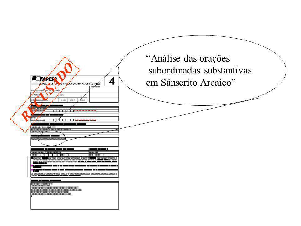 RECUSADO Análise das orações subordinadas substantivas em Sânscrito Arcaico