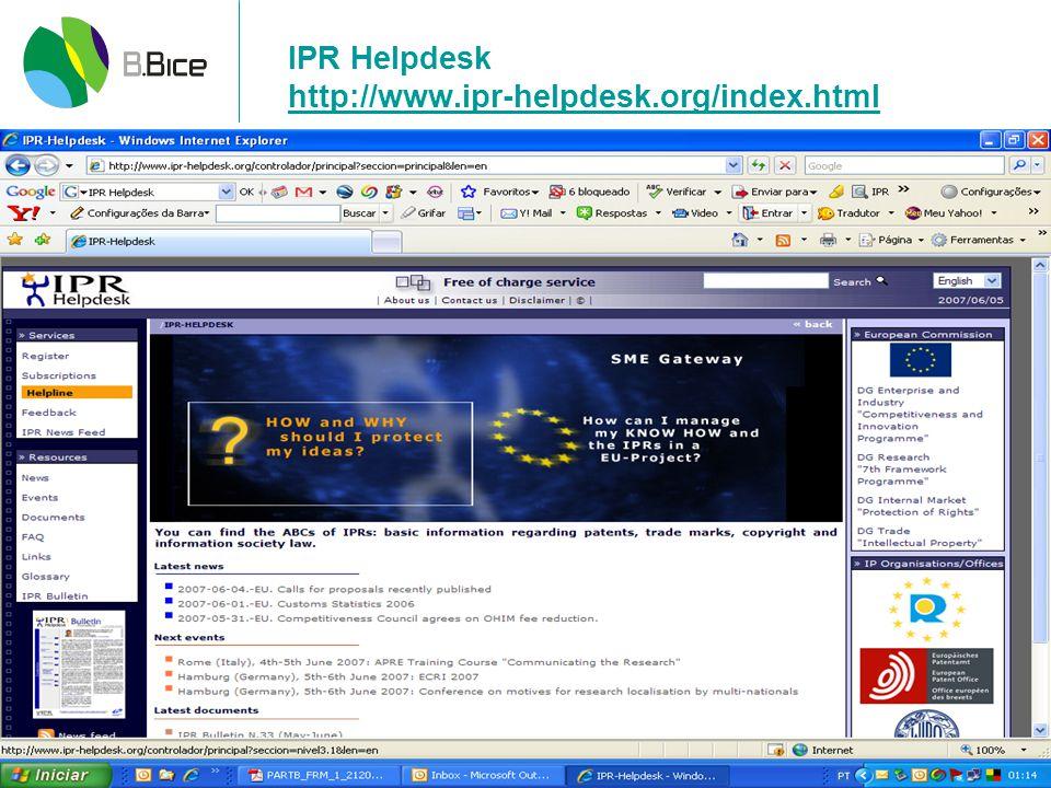 IPR Helpdesk http://www.ipr-helpdesk.org/index.html http://www.ipr-helpdesk.org/index.html