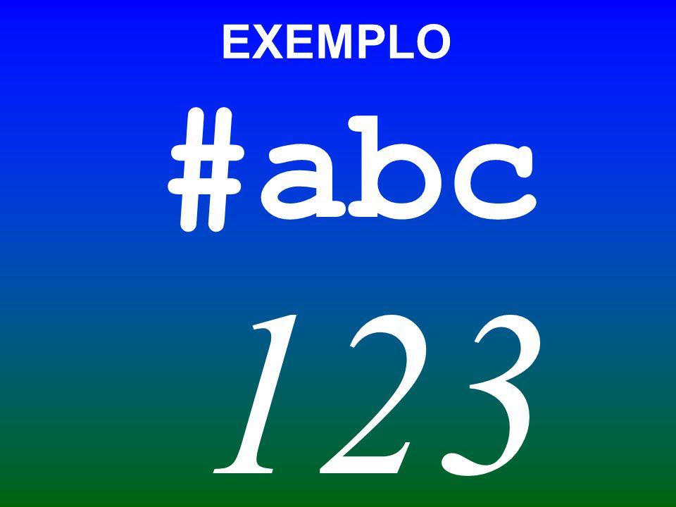 #abc 123 EXEMPLO