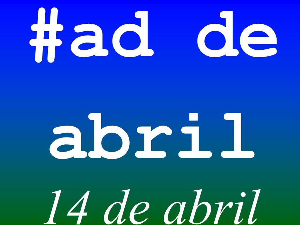 #ad de abril 14 de abril