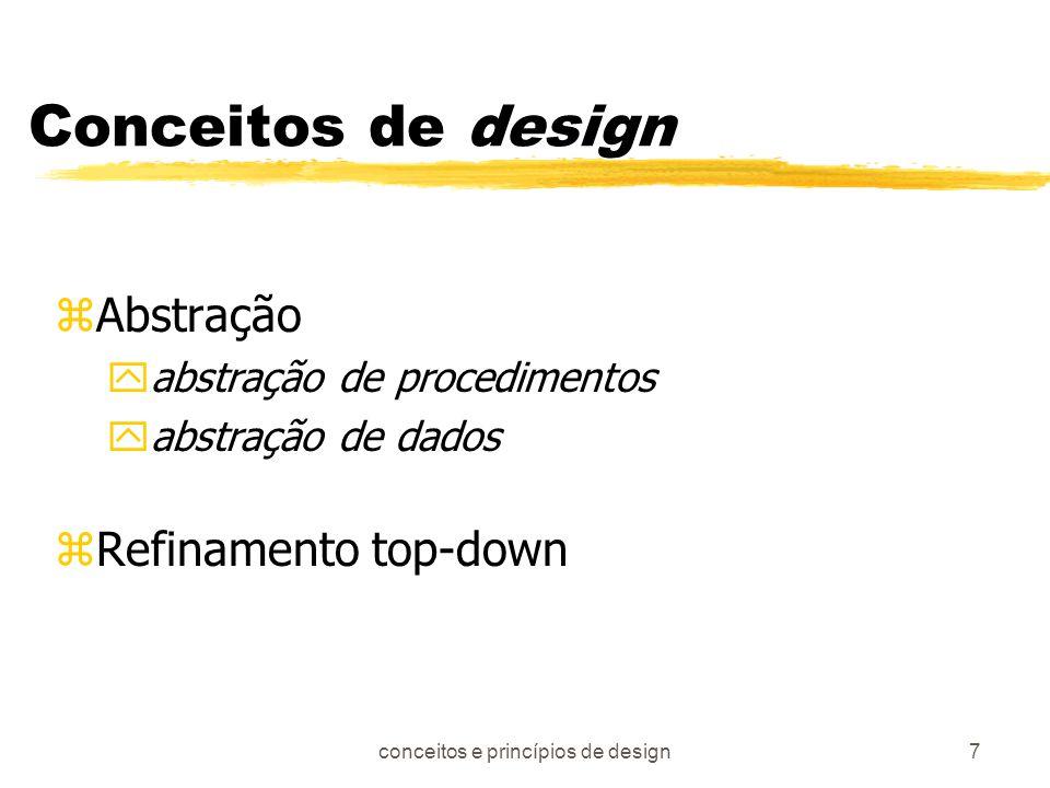 conceitos e princípios de design8 (cont....) zModularidade Número de módulos Custo ou esforço Custo de integração Custo por módulo Custo total