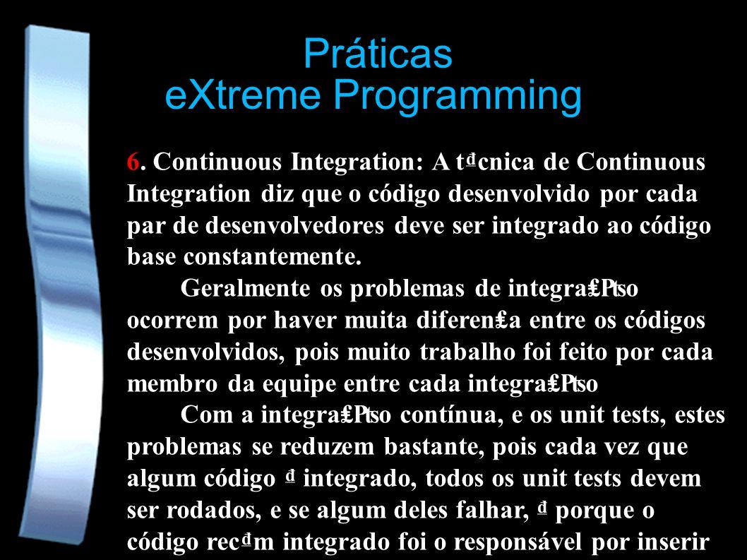eXtreme Programming 6.
