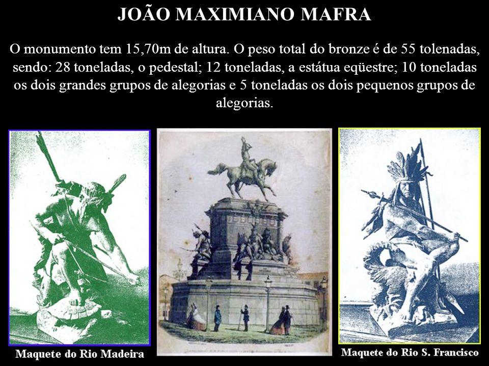 JOÃO MAXIMIANO MAFRA 25 de maio de 1908 Faleceu no Rio de Janeiro, no dia 25 de maio de 1908, o escultor João Maximiano Mafra, carioca, nascido em 182