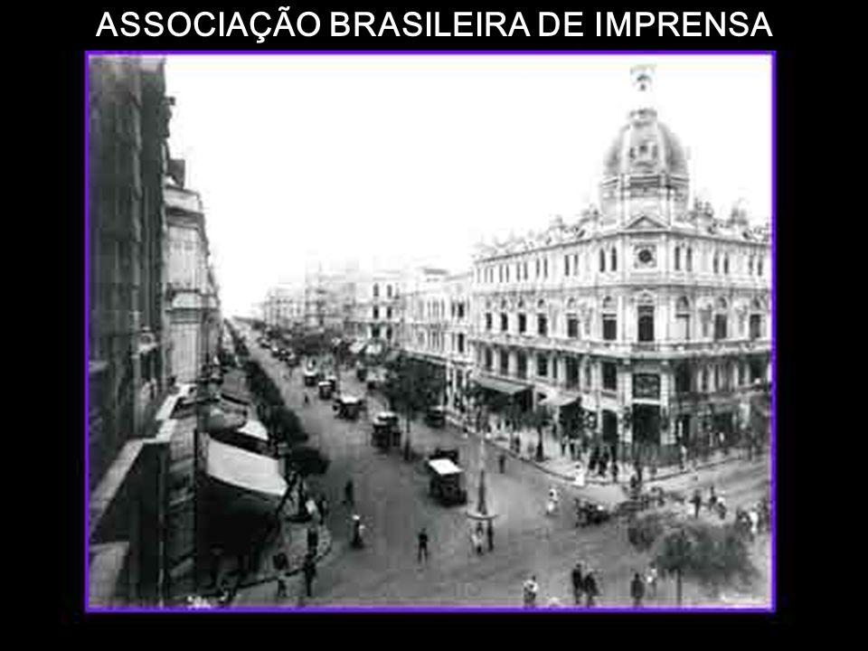 ASSOCIAÇÃO BRASILEIRA DE IMPRENSA 7 de abril de 1908 Em 7 de abril de 1908, fundou-se a Associação Brasileira de Imprensa - ABI, com o nome de Associa