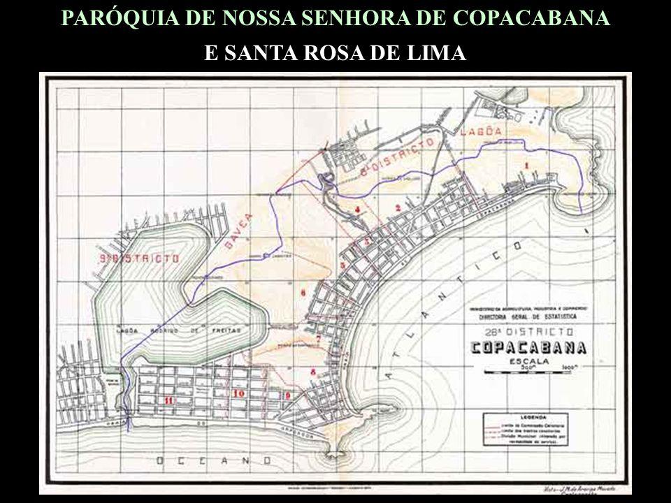 PARÓQUIA DE NOSSA SENHORA DE COPACABANA E SANTA ROSA DE LIMA