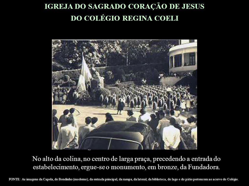 IGREJA DO SAGRADO CORAÇÃO DE JESUS DO COLÉGIO REGINA COELI A Igreja do Sagrado Coração de Jesus, do Colégio Regina Coeli, situado em uma pitoresca colina do vale da Tijuca, à rua Conde de Bonfim n.º 1305, teve provisão em 10.12.1908.